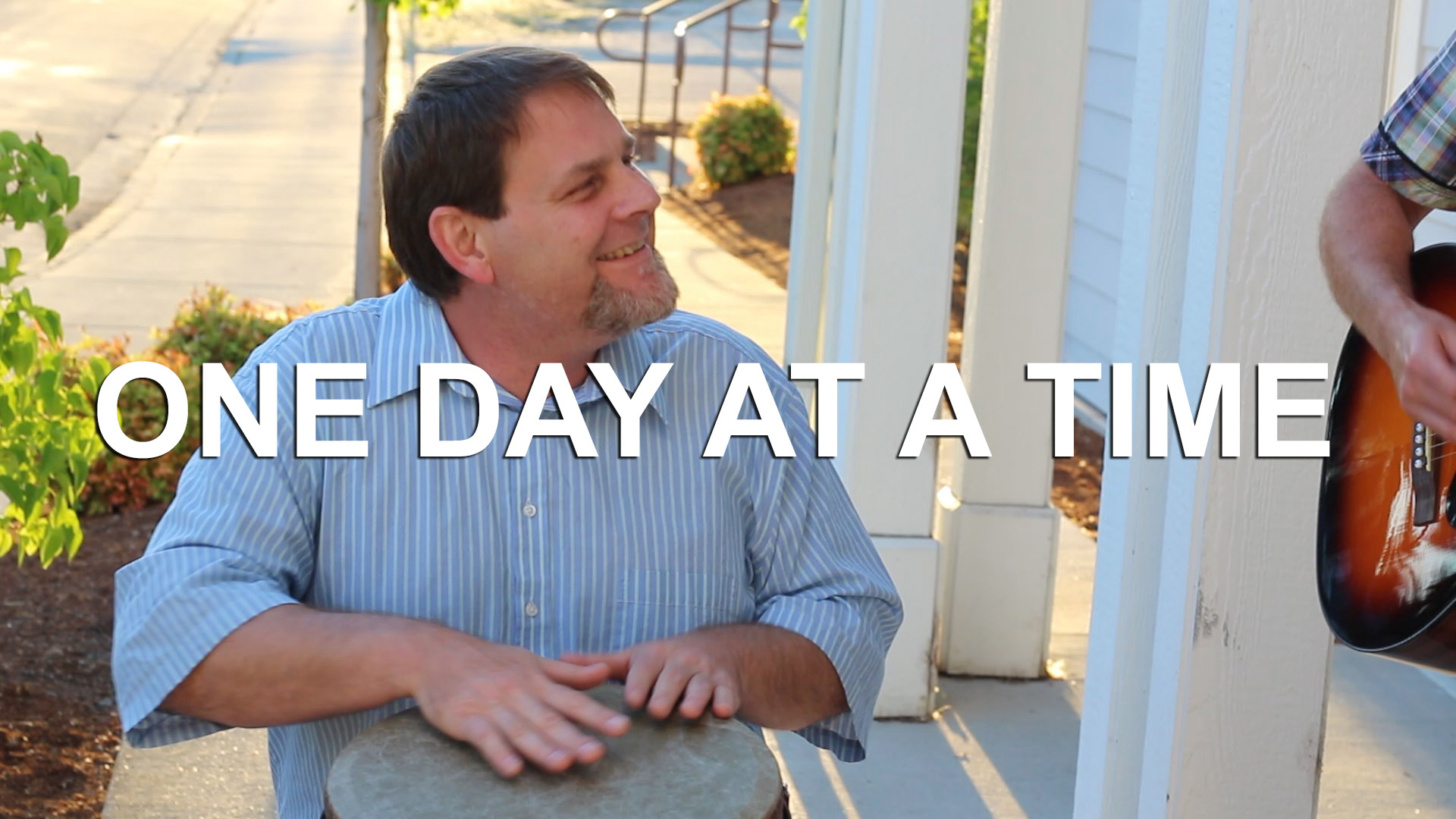 """One Day at a Time"" – Music Video"